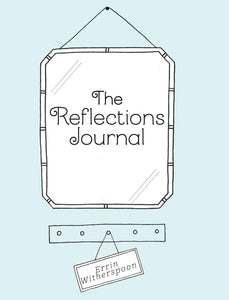 The Reflections Journal