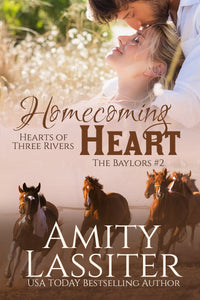 Homecoming Heart: The Baylors #2 (Hearts of Three Rivers)