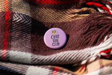 Load image into Gallery viewer, Button: Chub Rub Club