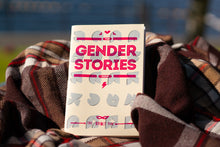 Load image into Gallery viewer, Zine: Gender Stories