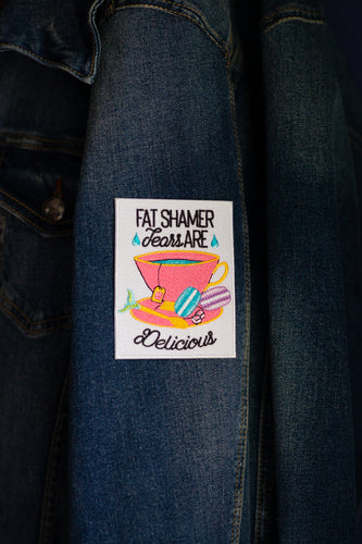 Fat Shamer Tears are Delicious Teacup Patch