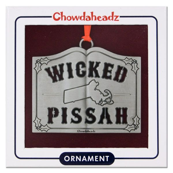Wicked Pissah Ornament