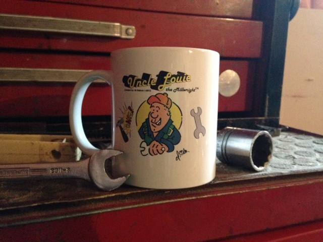 Uncle Louie the Millwright Souvenir Coffee Mug!