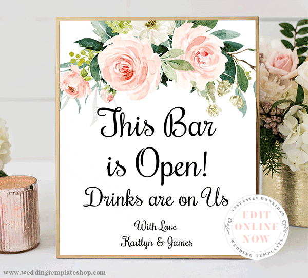 Wedding Bar is Open Sign Blush Florals Edit Online, Download and Print