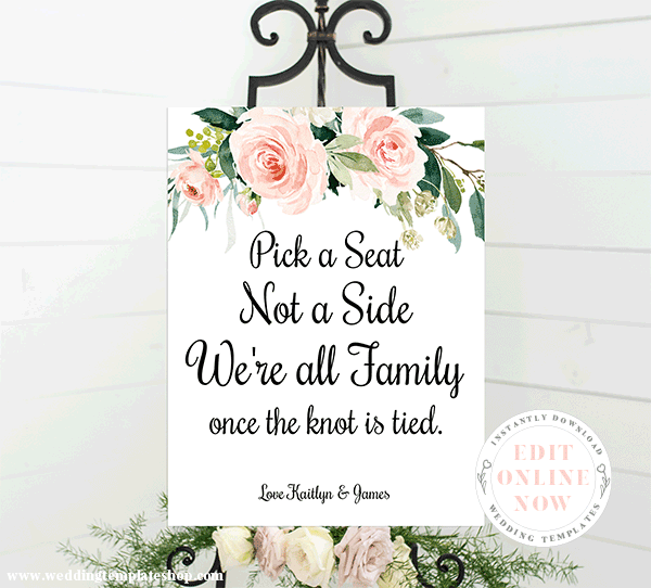 Wedding Sign Pick a Seat Not a Side Blush Florals Edit Online Download