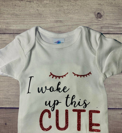 I Woke Up Cute Onesie - Kid Kreations LLC