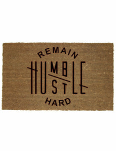 REMAIN HUMBLE MAT