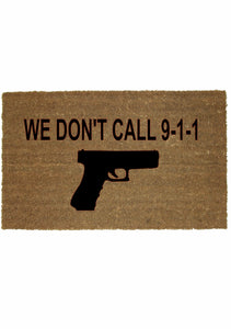 WE DON'T CALL 911 MAT