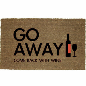 GO AWAY COME BACK WITH WINE MAT