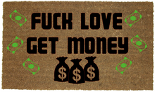 Load image into Gallery viewer, FUCK LOVE GET MONEY MAT