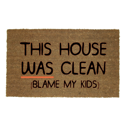 THIS HOUSE WAS CLEAN MAT