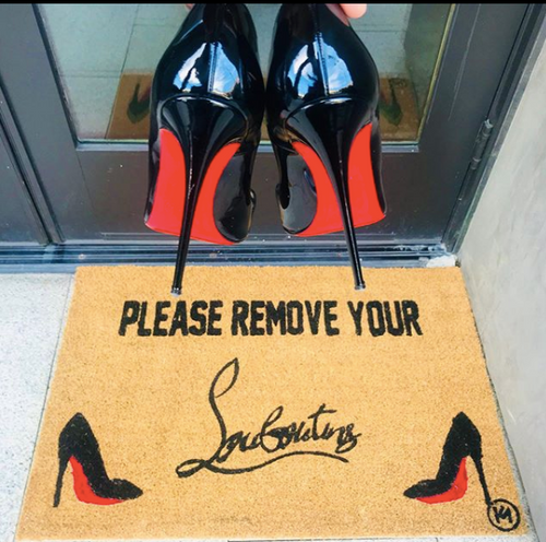 PLEASE REMOVE YOUR LOUBS MAT