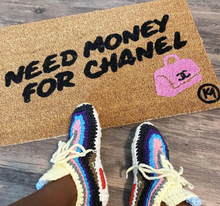 Load image into Gallery viewer, NEED MONEY FOR CHANEL MAT