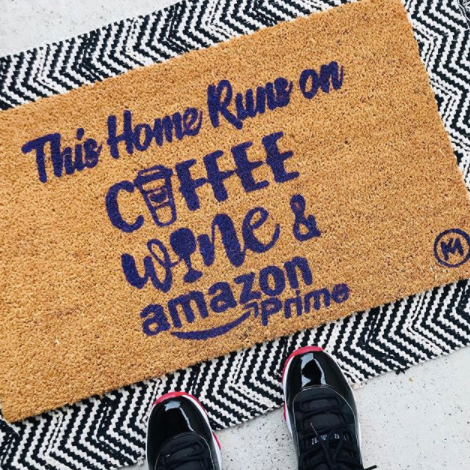 THIS HOME RUNS ON COFFEE WINE PRIME MAT