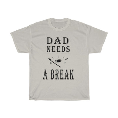 Dad Needs A Break Men Coffee Shirt 100% Cotton - ThePopCoffee