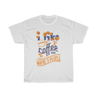 I Like Coffee And 3 People T-Shirt for Women - ThePopCoffee