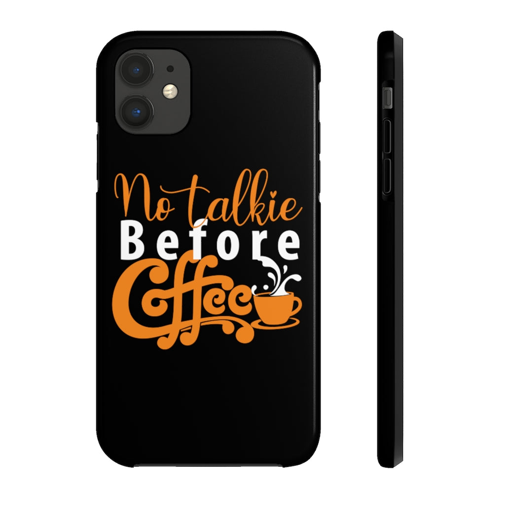 No Talkie Before Coffee Mate Tough Phone Cases - ThePopCoffee