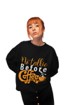 No Talkie Before Coffee Sweatshirt For Women - ThePopCoffee