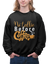 No Talkie Before Coffee Sweatshirt For Men - ThePopCoffee