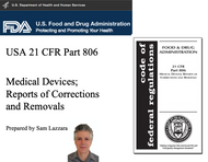 Training Slides - US FDA 21 CFR 806, Corrections, Removals, Recalls (19 native PowerPoint slides)