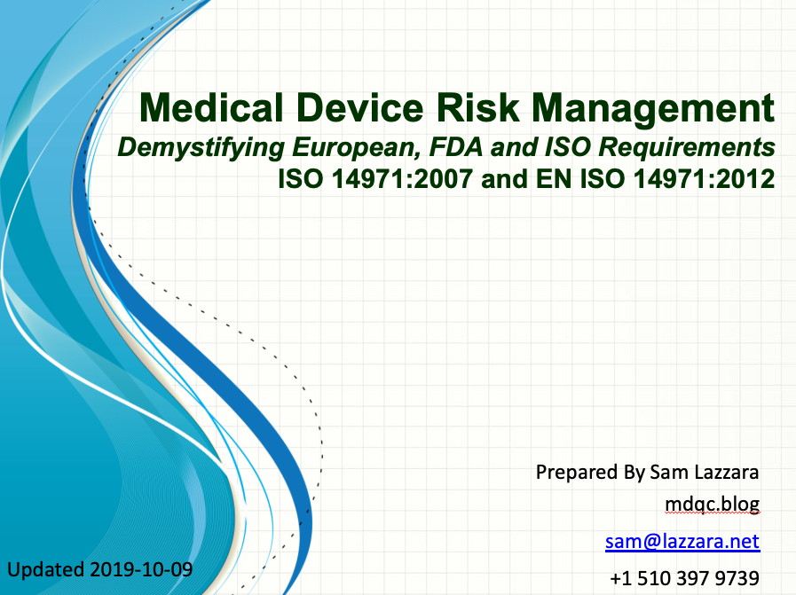 Training Slides - Risk Management (ISO 14971:2007 & EN ISO 14971:2012) (100 native PowerPoint slides)