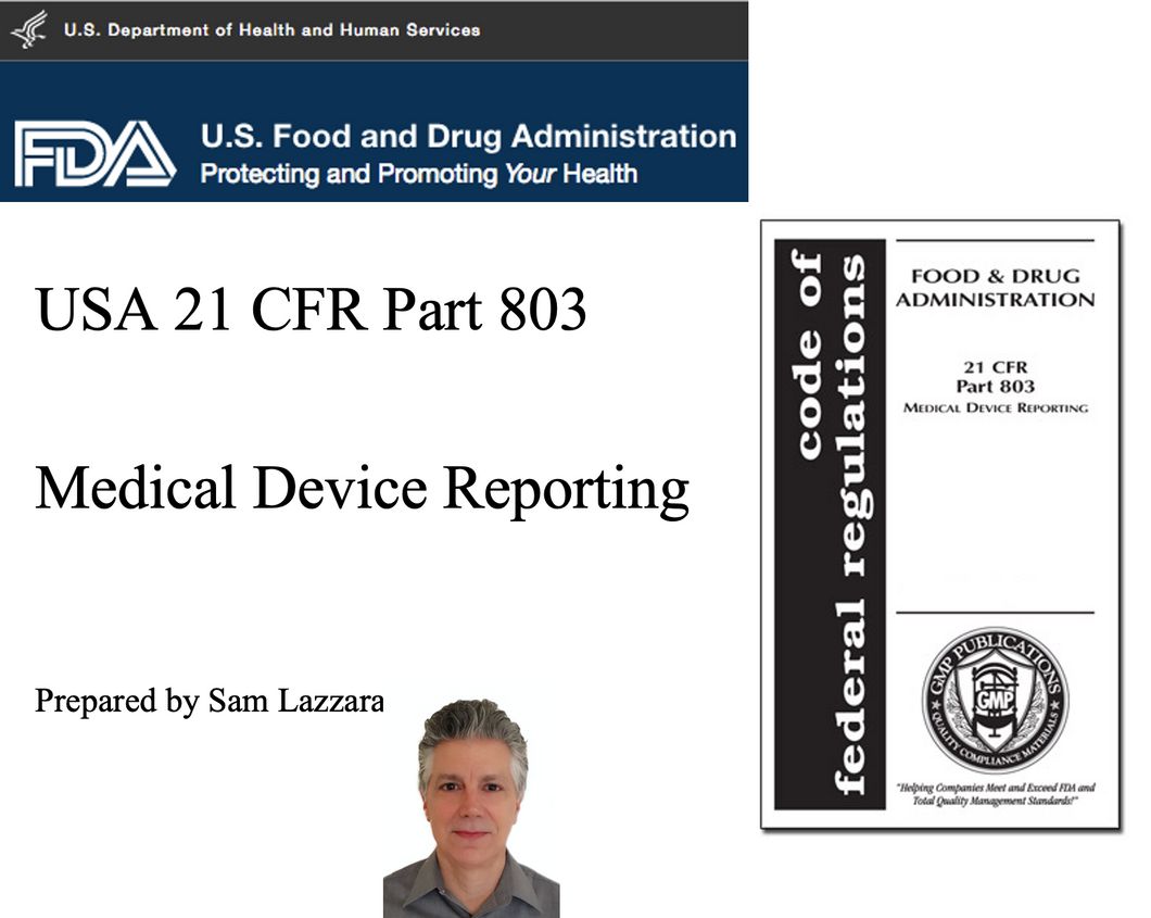 Training Slides - US FDA 21 CFR 803 Medical Device Reporting  (19 native PowerPoint slides)