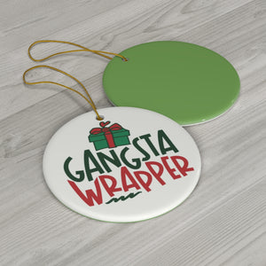 ♥ Custom Double-Sided Print Gangsta Wrapper Ornaments ♥ - MakersFolly®