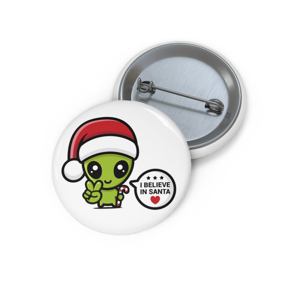 ♥ I Believe In Santa Alien Fashion Pin ♥ - MakersFolly®