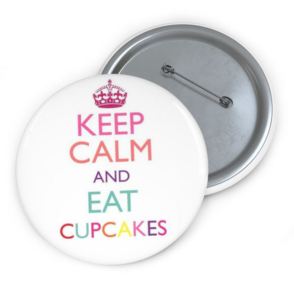 ♥ 3in Keep Calm and Eat Cupcakes Collectible Buttons ♥ - MakersFolly®