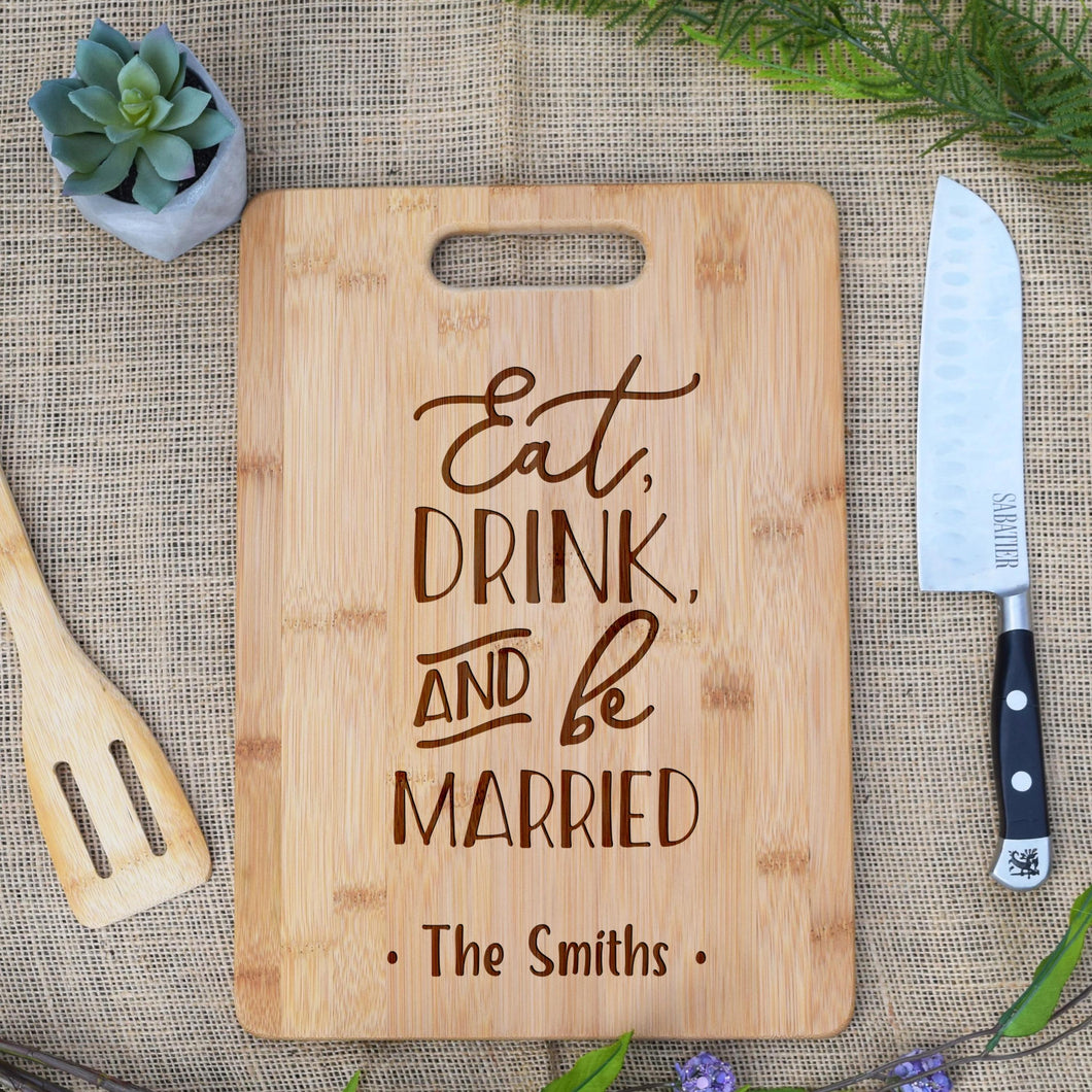 Eat Drink And Be Married Rectangular Board