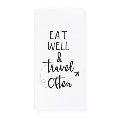 Eat Well Travel Often Kitchen Tea Towel