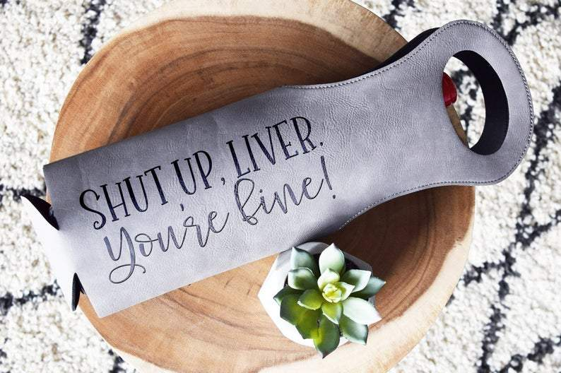 Shut Up Live. You're Fine! - Wine Bag