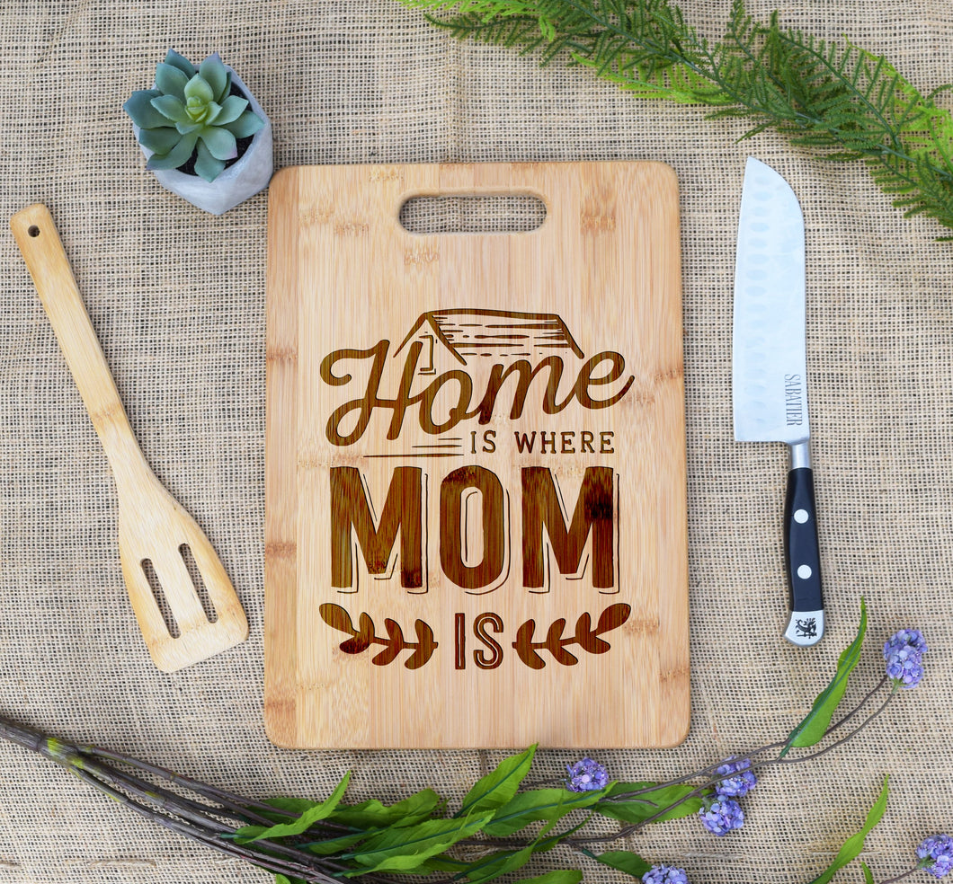 Home Is Where Mom Is Rectangular Board