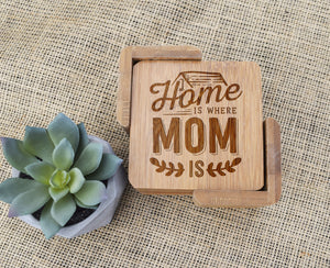 Home is Where Mom Is Bamboo Coaster Set