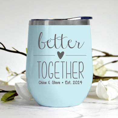 Better Together Tumbler
