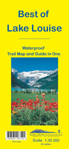 Best of Lake Louise Waterproof Map - Alpine Book Peddlers - Chateau Mountain Sports