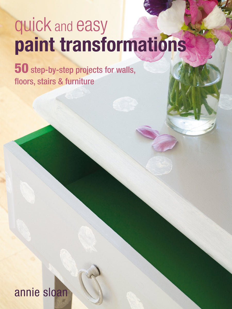 Annie Sloan® Quick and Easy Paint Transformations