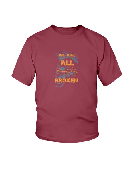 We Are All Beautifully Broken (Youth Ultra Cotton T-Shirt)