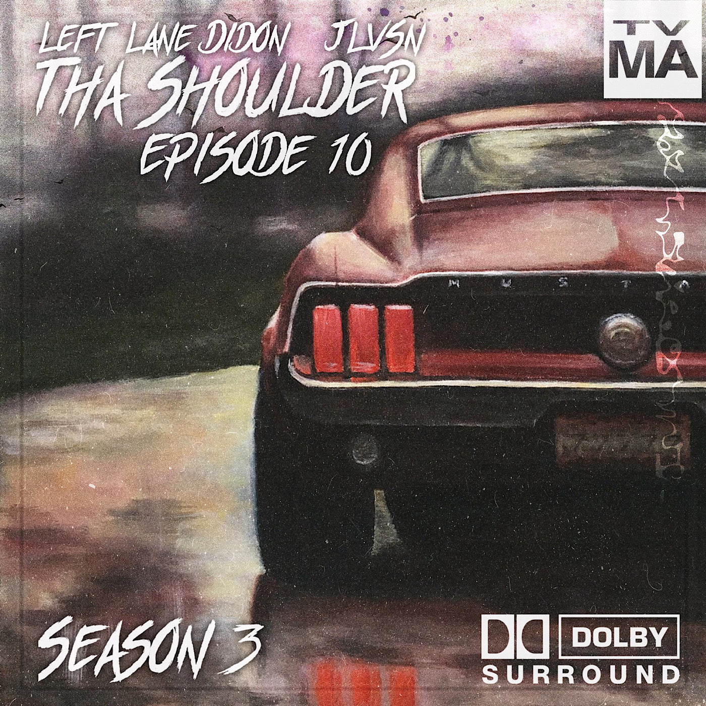 THA SHOULDER EPISODE 10. LEFT LANE DIDON AND JLVSN COVER
