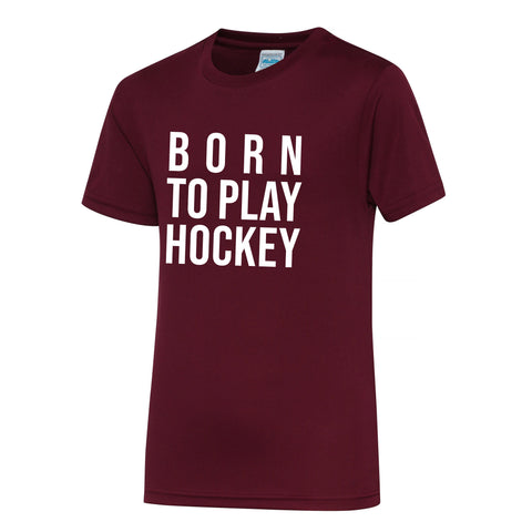 Born to play hockey - Dryfit - Bordeaux kids