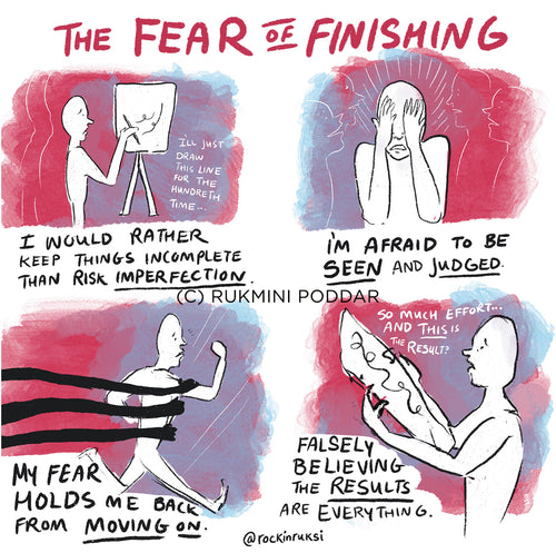 Fear of Finishing