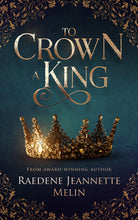Load image into Gallery viewer, To Crown A King paperback
