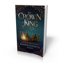 Load image into Gallery viewer, To Crown A King hardcover