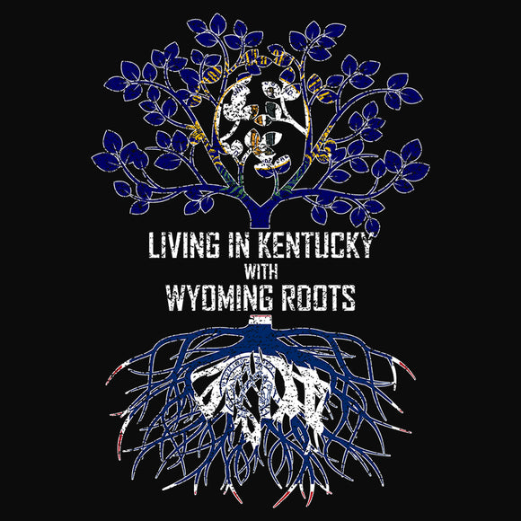 Living In Kentucky with Wyoming Roots - (DSN-13116)