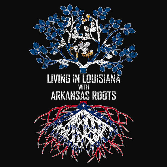 Living In Louisiana with Arkansas Roots - (DSN-13120)
