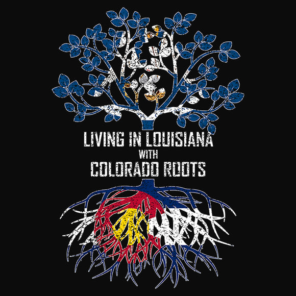 Living In Louisiana with Colorado Roots - (DSN-13122)