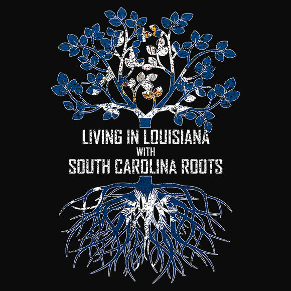 Living In Louisiana with South Carolina Roots - (DSN-13155)