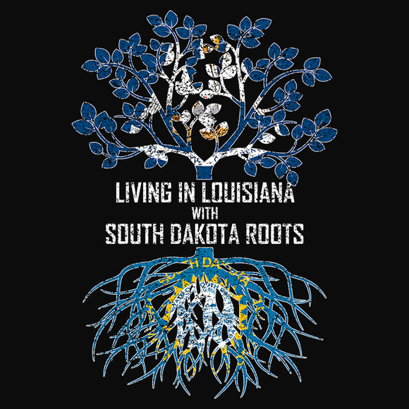 Living In Louisiana with South Dakota Roots - (DSN-13156)