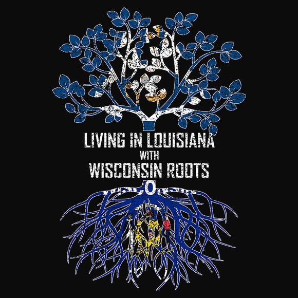 Living In Louisiana with Wisconsin Roots - (DSN-13164)