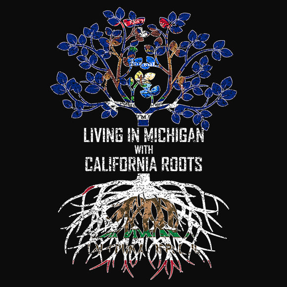 Living In Michigan with California Roots - (DSN-13317)